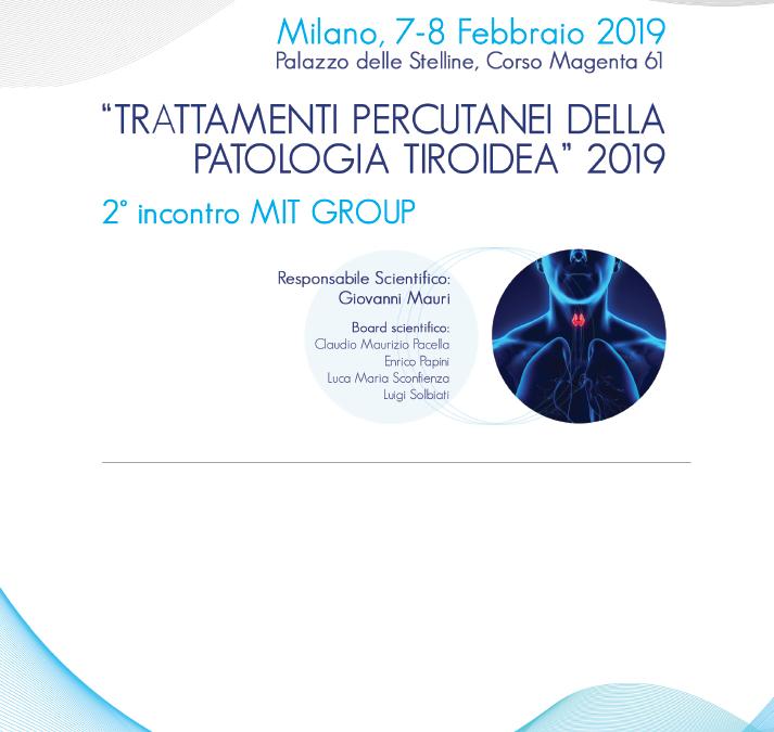 Trattamenti percutanei nella patologia tiroidea Palazzo delle Stelline, 7-8 Febbraio 2019